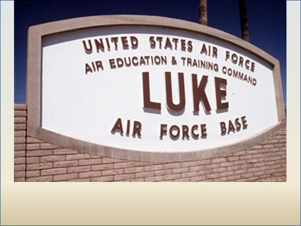 Dec. 5/Jan 9: Luke AF Base